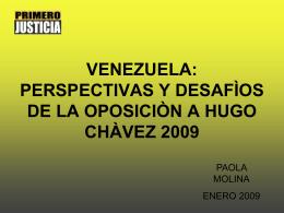 VENEZUELA PERSPECTIVAS Y DESAFÌOS DE LA OPOSICIÒN A