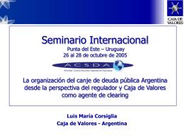 La organizacion del canje de deuda publica Argentina desde la