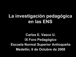 La investigación en las ENS - Escuela Normal Superior Antioqueña