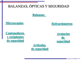 Balanzas, ópticas y seguridad