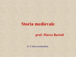 Storia medievale - 8. l`etica economica.