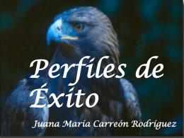 Perfiles de Éxito Juana María Carreón Rodríguez