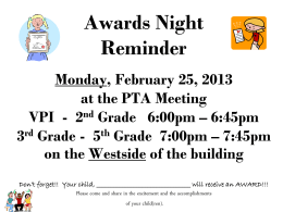 PTA Meeting Awards Night Tuesday, November 14, 2006 6:30 p.m.