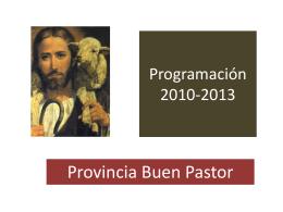 Programación 2010-2013 - Amigonianos – Provincia Buen Pastor