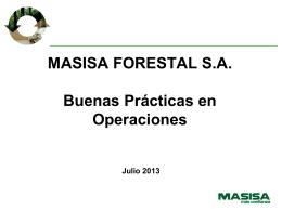 MASISA FORESTAL S.A. - Buenas Prácticas en Operaciones