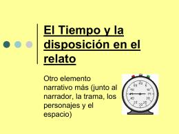 El Tiempo y la disposición en el relato