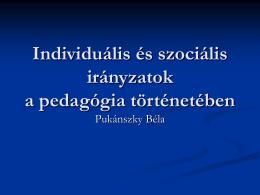 Individuális és szociális pedagógiák