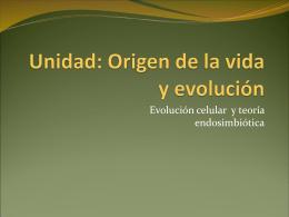 ppt 2 Evolucion celular y teoria endosimbiotica