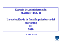 La evolución de la función prioritaria del marketing
