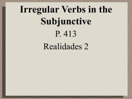 p413IrregSubjunctiveVerbs