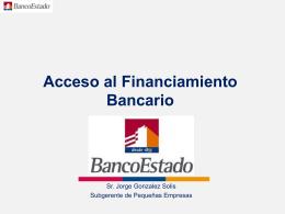 Acceso al Financiamiento Bancario