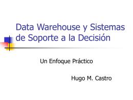Data Warehouse y Sistemas de Soporte a la Decisión - materia