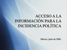 Acceso a la Informacion para la Incidencia Publica