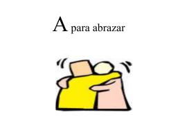 A para abrazar
