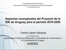 Diseño de la IDE de Uruguay para el período 2010-2020