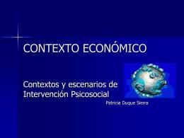 Presentación sobre contexto Económico (Power Point)