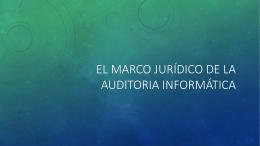 El Marco Jurídico de la auditoria informática