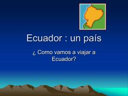 Ecuador : un país