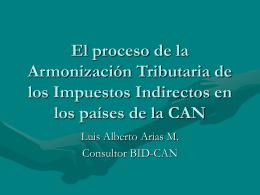 Las etapas del Proceso de Armonización Tributaria