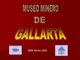 Museo de Gallarta - Ezagutu Barakaldo