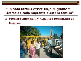 """""""En cada familia existe un/a migrante y detrás de cada"""