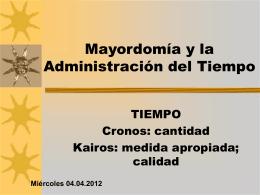 5 – 9. Mayordomía y Tiempo - Iglesia Cristiana La Serena