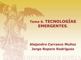 Tema 6. TECNOLOGÍAS EMERGENTES.