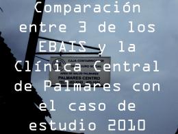 EBAIS Y CLINICA DE PALMARES Y CASO DE ESTUDIO