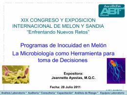 Agrobiotek. Programas de Inocuidad en Melón La Microbiología