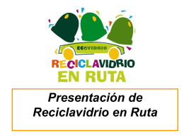Reciclavidrio (338 Kbytes ppt)