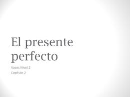 El presente perfecto - Las clases de la Sra. Burak