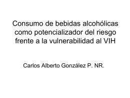 Consumo de bebidas alcohólicas como potencializador del riesgo