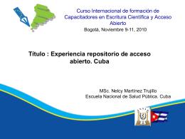 Experiencia repositorio de acceso abierto. Cuba