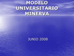 antecedentes del modelo universitario minerva