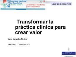 Transformar la práctica clínica para crear valor