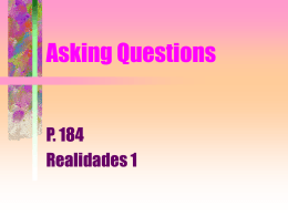 p. 184 Asking Questions