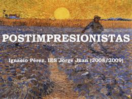 Postimpresionismo - IES JORGE JUAN / San Fernando