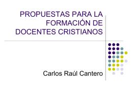 PROPUESTAS PARA LA FORMACIÓN DE DOCENTES CRISTIANOS