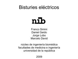3-11-09 ClaseBisturies2009 - Núcleo de Ingeniería Biomédica