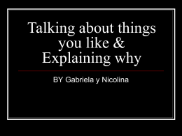 Talking about things you like & Explaining why