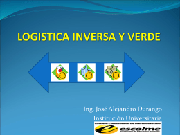 LOGISTICA INVERSA - Institución Universitaria Escolme