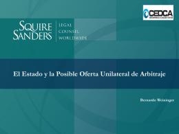 El Estado y la Posible Oferta Unilateral de Arbitraje