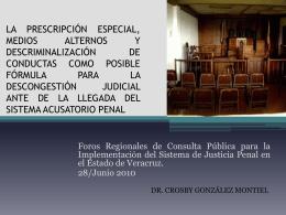 la prescripción especial, medios alternos y descriminalización de