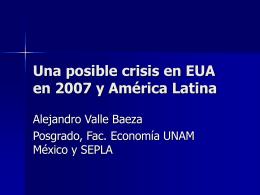 Una posible crisis en EUA y AL 2007