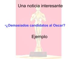 ¿Demasiados candidatos al Oscar?