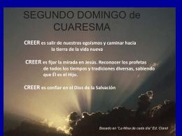 CREER es salir de nuestros egoísmos y caminar hacia la tierra de la