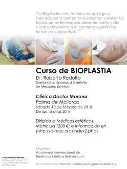 La Bioplastia es la técnica no quirúrgica indicada para aumentar el