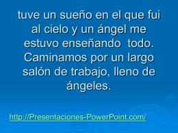 tuve un sueño en el que fui al cielo y un ángel me estuvo