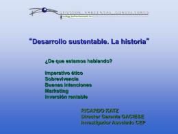 Presentación Ricardo Katz, Director Gerente, Gestión