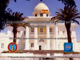 Actividades astronómicas del ROA en la actualidad.